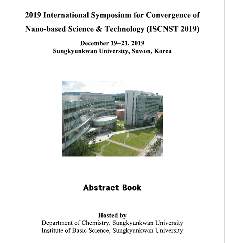 2019 International Symposium for Convergence of Nano-based Science & Technology (ISCNST 2019)